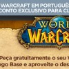 GVT anuncia parceria com a Blizzard para World of Warcraft