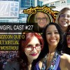 WoWGirl Cast #27 – A Blizzcon que o Ticket Virtual não mostrou