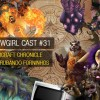 WoWGirl Cast #31 – Warcraft Chronicle derrubando forninhos