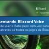 Apresentando: Blizzard Voice