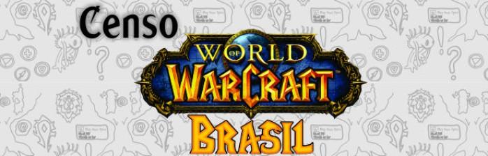 Censo – World of Warcraft no Brasil