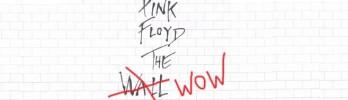 [WoWPop] Pink Floyd, The WoW