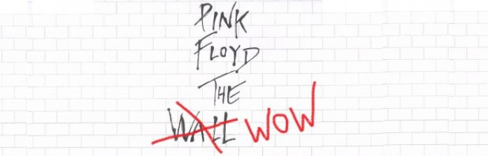 [WoWPop] Pink Floyd, The WoW