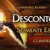 Guardião Alado com 50% de Desconto!