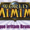 World of Mimimi #1: 5 coisas que irritam Bruna Tuti no WoW