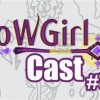 WoWGirlCast #3 – O 5.4 e a zoeira