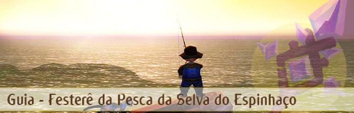 Guia: Festerê de Pesca da Selva do Espinhaço