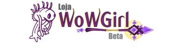 BETA: Loja WoWGirl!