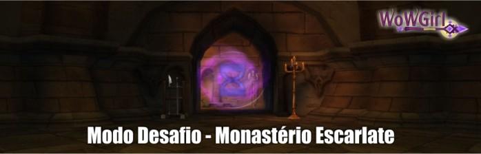 [Modo Desafio] Monastério Escarlate