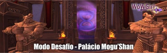 [Modo Desafio] Palácio Mogu'shan