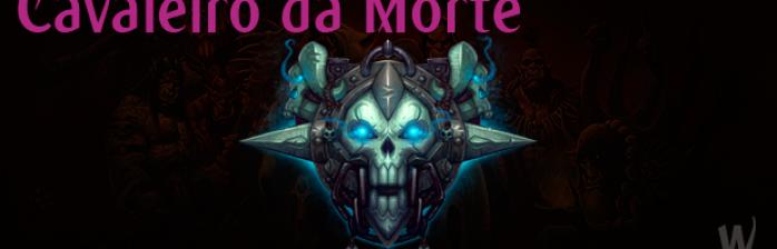 [Patch Notes] Classes: Cavaleiro da Morte