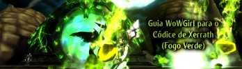 [Guia] O Códice de Xerrath (Fogo Verde)