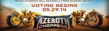 Votação do Azeroth Choppers começa em 29 de maio!