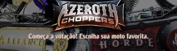 Azeroth Choppers: Veja as motos e vote!