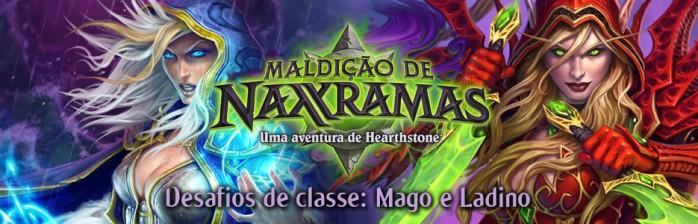 [Hearthstone] Desafios de Classe: Mago e Ladino – Maldição de Naxxramas