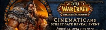 Cinematic e data de lançamento de WoD serão anunciados em 14 de agosto