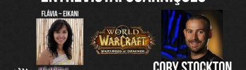 Entrevista: Cory Stockton, Lead Game Designer do WoW – Guarnições