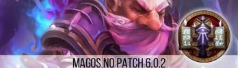 Transição de Magos para o Patch 6.0.2