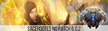 Transição de Sacerdotes para o Patch 6.0.2