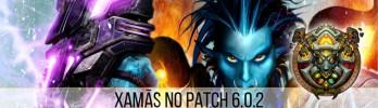 Transição de Xamãs para o Patch 6.0.2