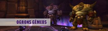 [Malho Imponente] Ogrons Gêmeos