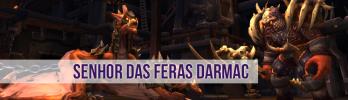 [Fundição da Rocha Negra] Senhor das Feras Darmac