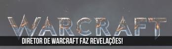Filme de Warcraft será focado no primeiro contato entre Orcs e Humanos!