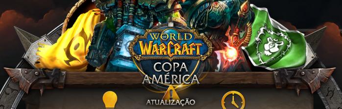 Mudanças na Copa América de WoW!