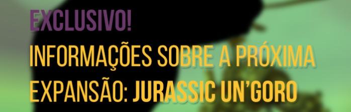 Nova Expansão: Jurassic Un'goro!