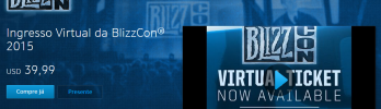 Ingresso Virtual da BlizzCon 2015 a venda!