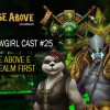 WoWGirl Cast #25 – Rise Above e o Realm First