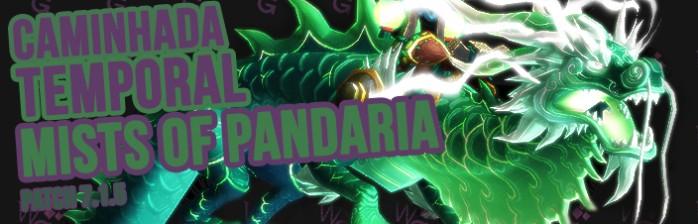 Evento de Caminhada Temporal de Mists of Pandaria começa hoje!