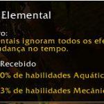 Família: Elemental (Elemental). Ignoram todos os efeitos de mudança no tempo.