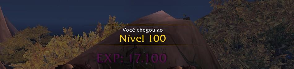 Jogador upa 100 personagens nível 100 - Wowgirl